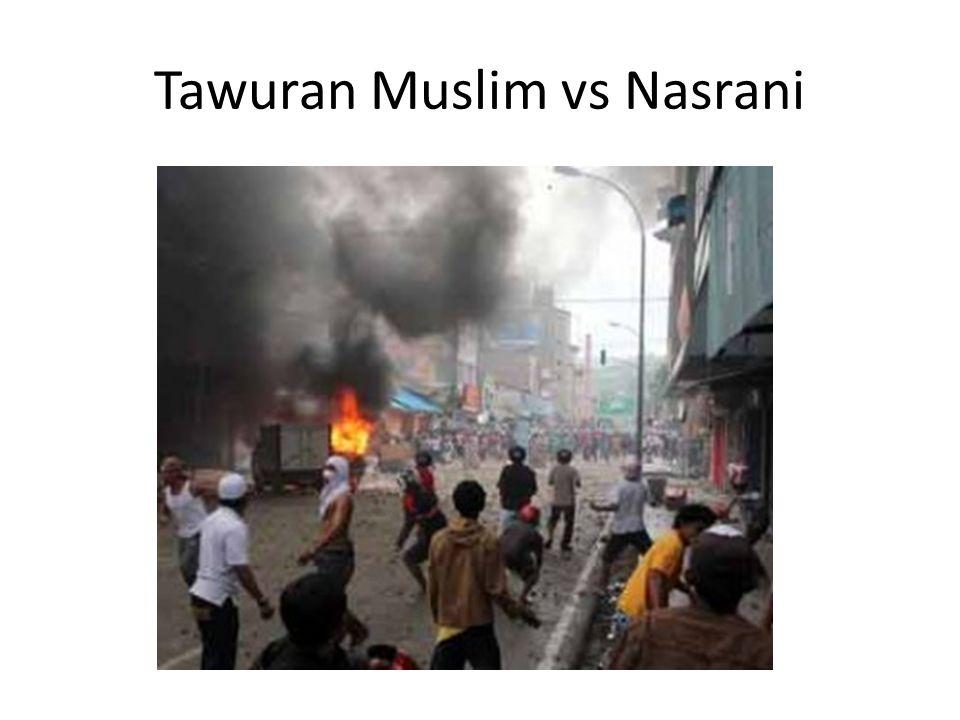 Tawuran Muslim vs Nasrani