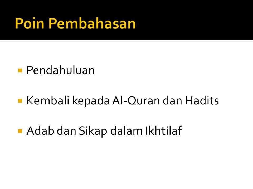 Poin Pembahasan Pendahuluan Kembali kepada Al-Quran dan Hadits