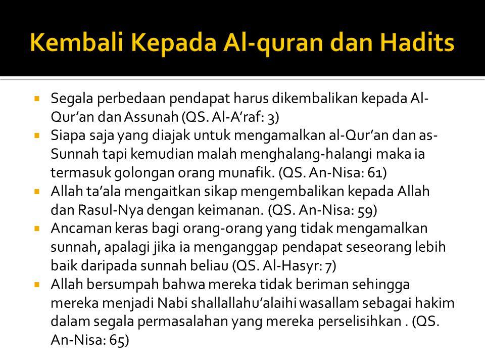 Kembali Kepada Al-quran dan Hadits