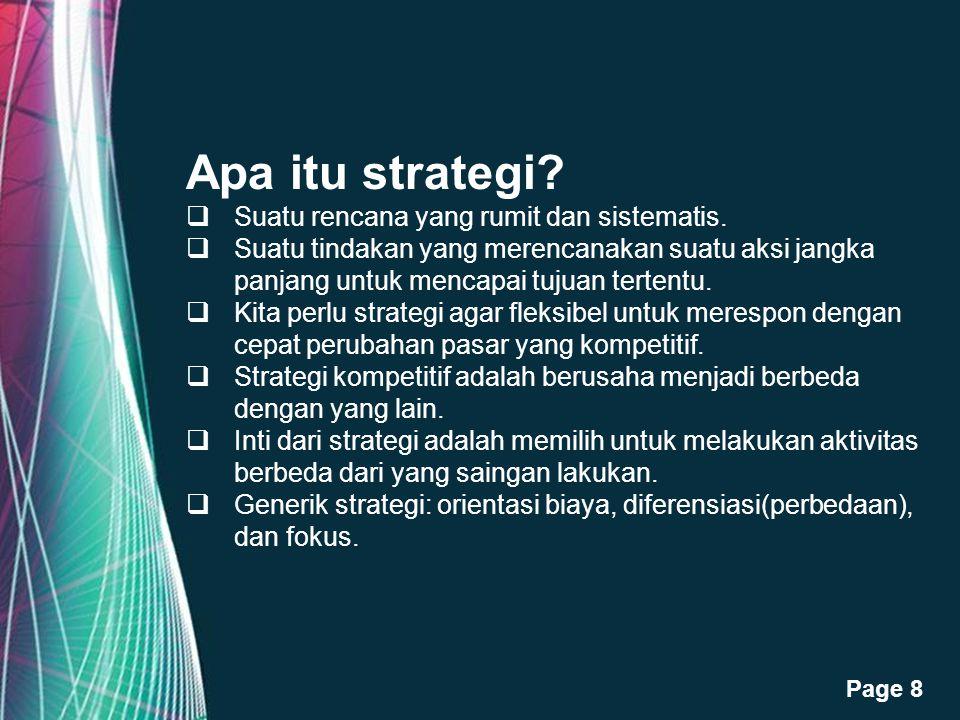 Apa itu strategi Suatu rencana yang rumit dan sistematis.