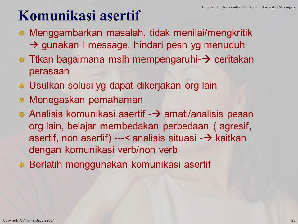 Komunikasi asertif Menggambarkan masalah, tidak menilai/mengkritik  gunakan I message, hindari pesn yg menuduh.