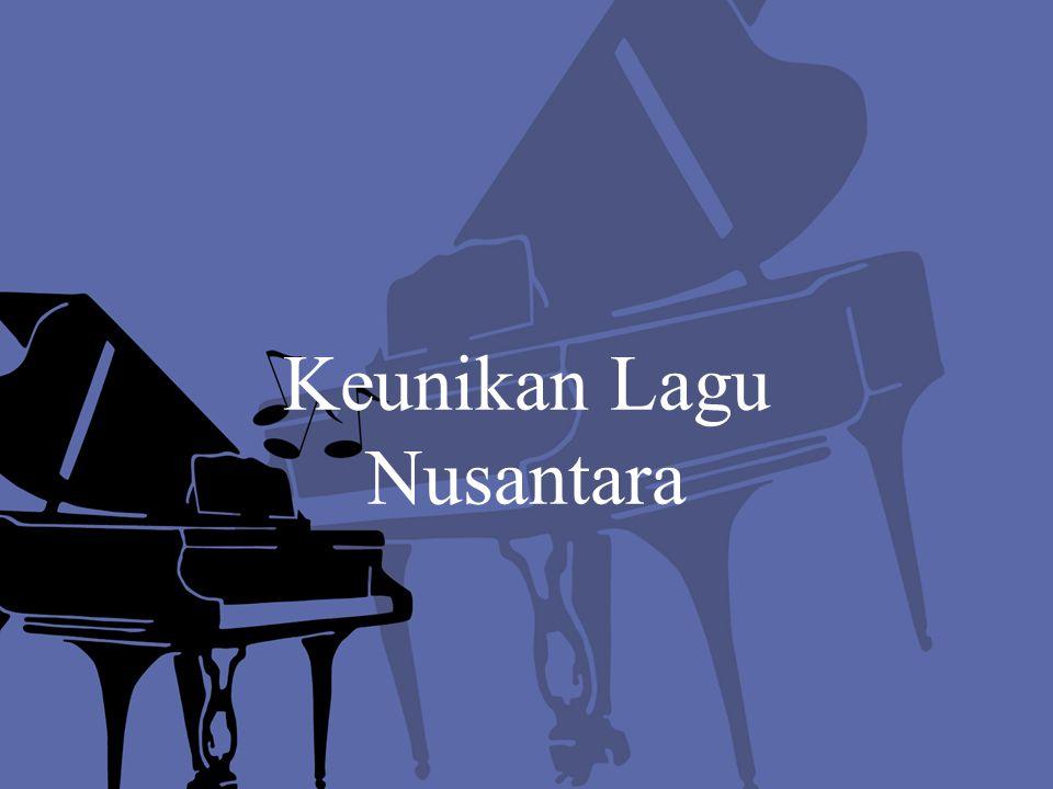 Keunikan Lagu Nusantara