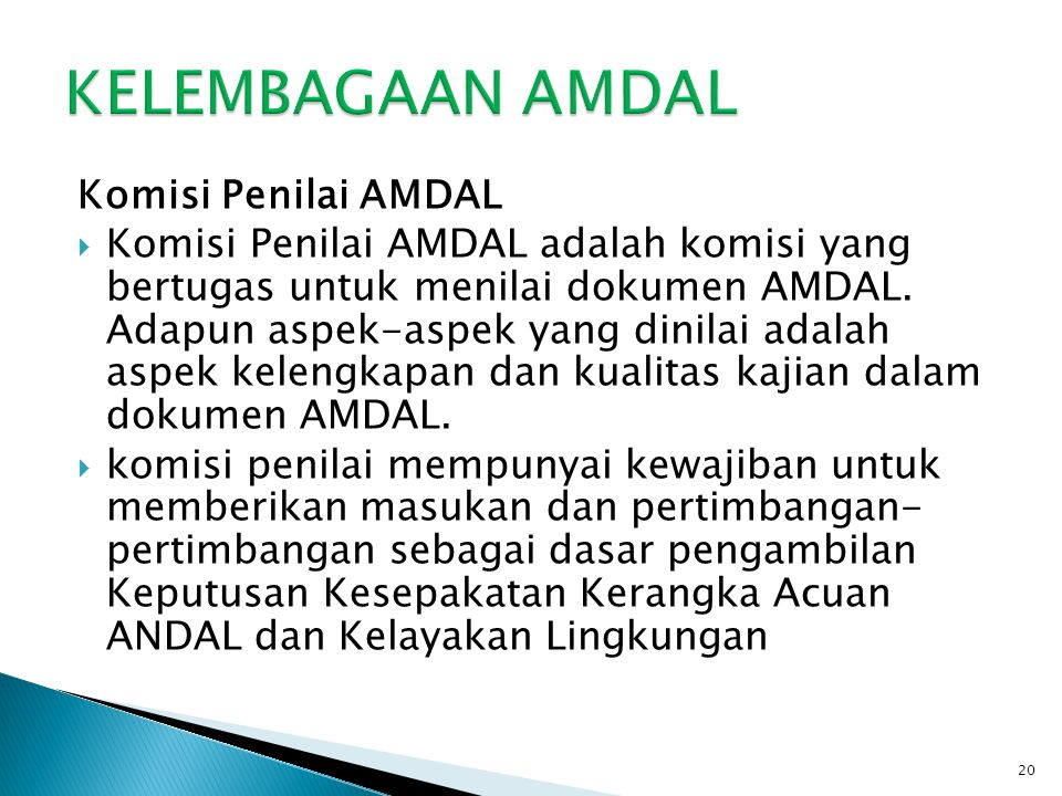KELEMBAGAAN AMDAL Komisi Penilai AMDAL