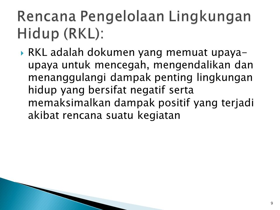 Rencana Pengelolaan Lingkungan Hidup (RKL):