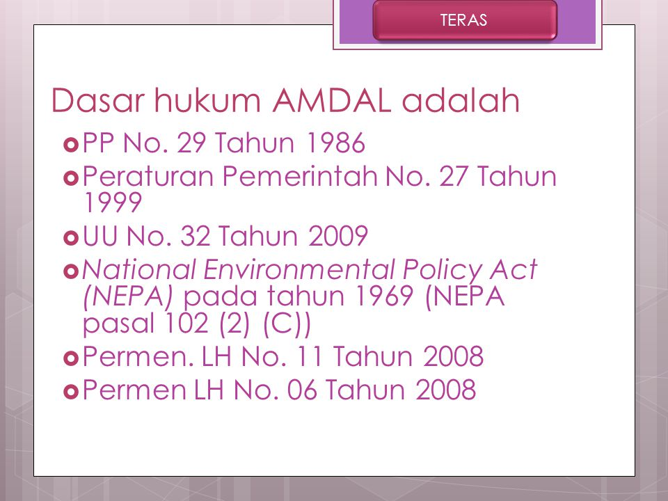 Dasar hukum AMDAL adalah