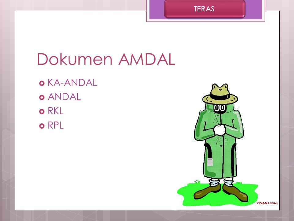 TERAS Dokumen AMDAL KA-ANDAL ANDAL RKL RPL