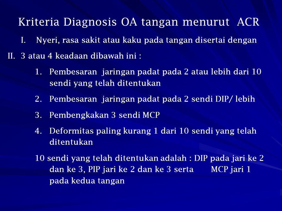 Kriteria Diagnosis OA tangan menurut ACR