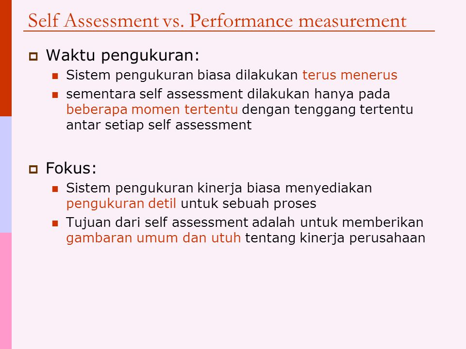 Self Assessment vs. Performance measurement