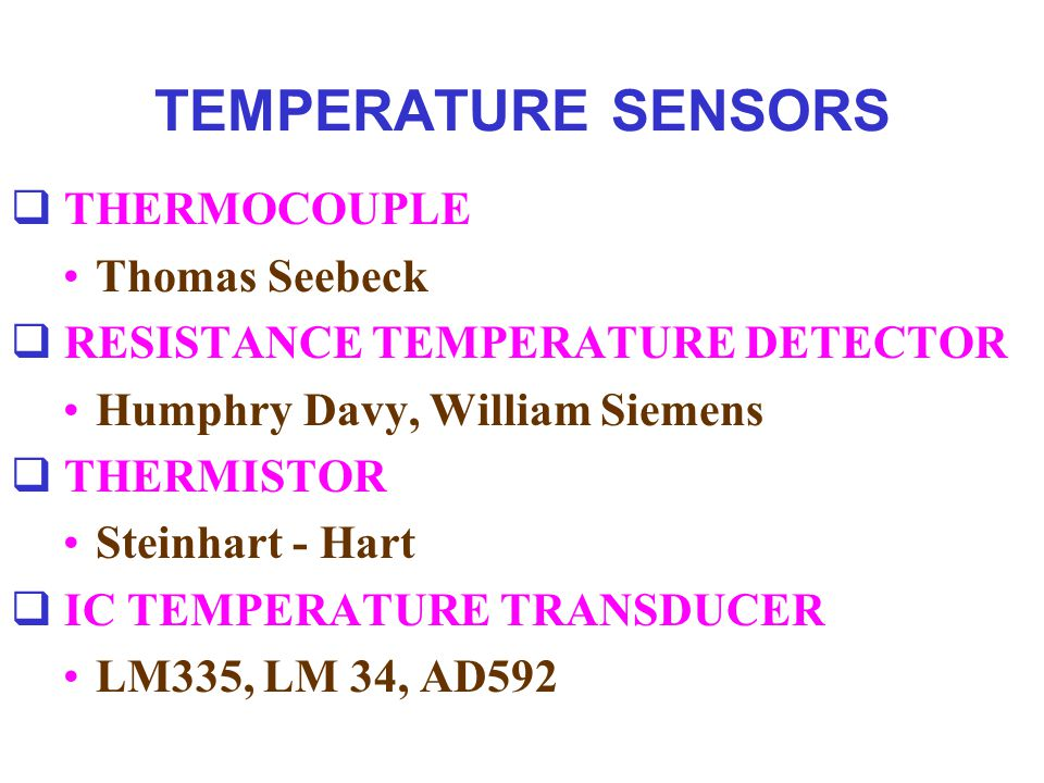 TEMPERATURE SENSORS THERMOCOUPLE Thomas Seebeck