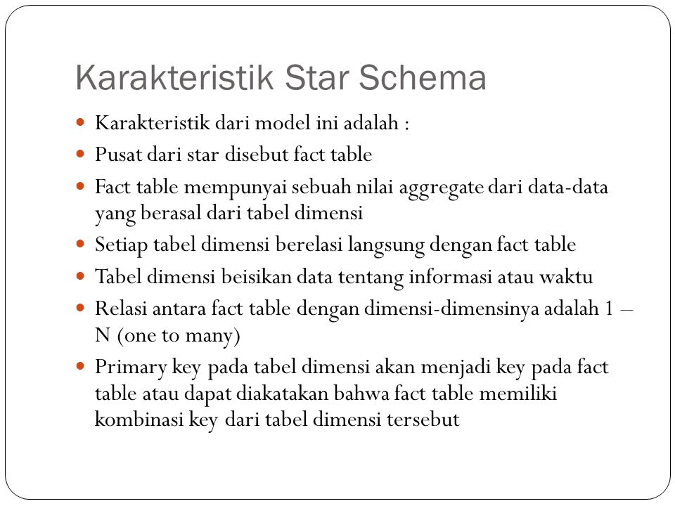 Karakteristik Star Schema