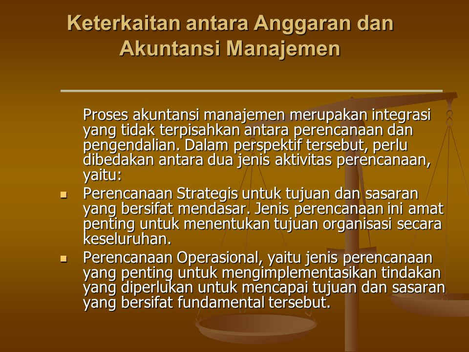 Keterkaitan antara Anggaran dan Akuntansi Manajemen