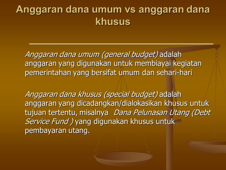 Anggaran dana umum vs anggaran dana khusus