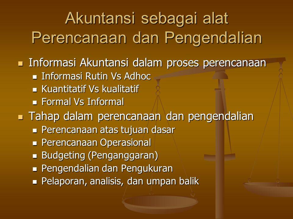 Akuntansi sebagai alat Perencanaan dan Pengendalian