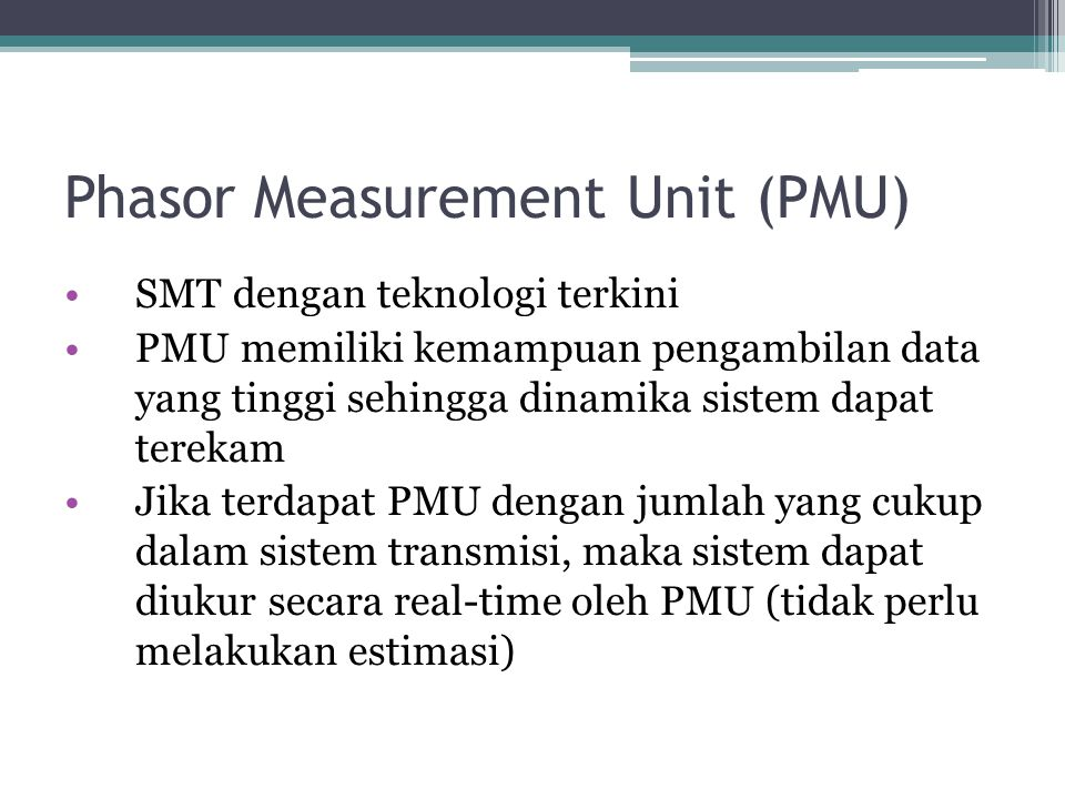 Phasor Measurement Unit (PMU)