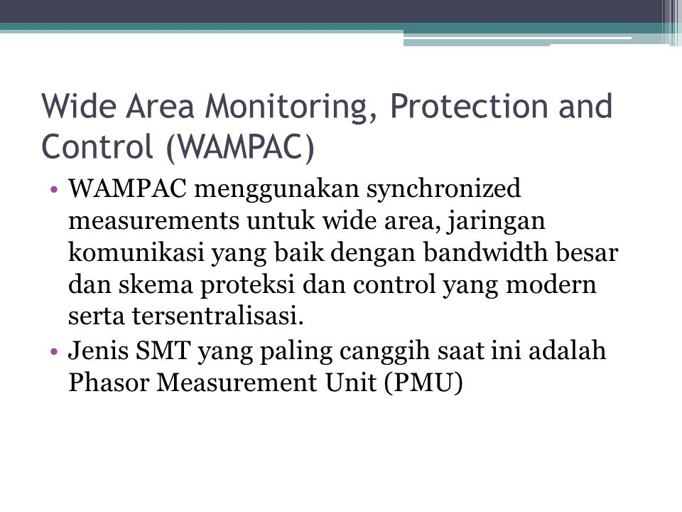 Wide Area Monitoring, Protection and Control (WAMPAC)
