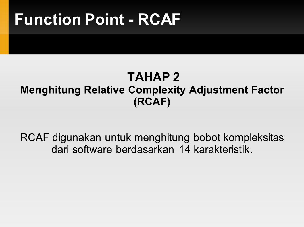 Menghitung Relative Complexity Adjustment Factor (RCAF)