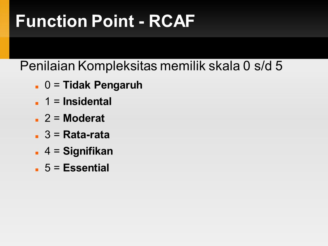 Function Point - RCAF Penilaian Kompleksitas memilik skala 0 s/d 5