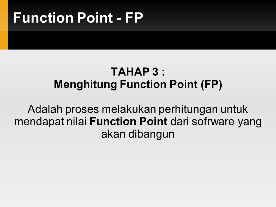 Menghitung Function Point (FP)