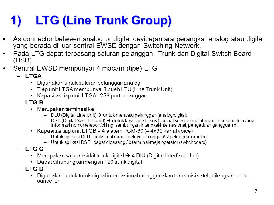 LTG (Line Trunk Group)