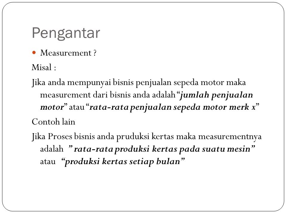 Pengantar Measurement Misal :