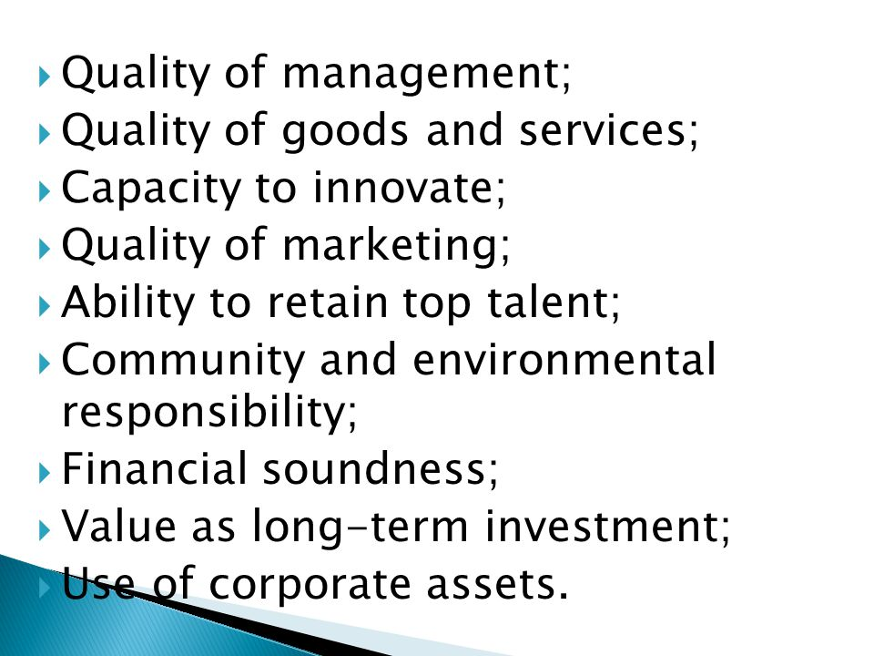 Quality of management;