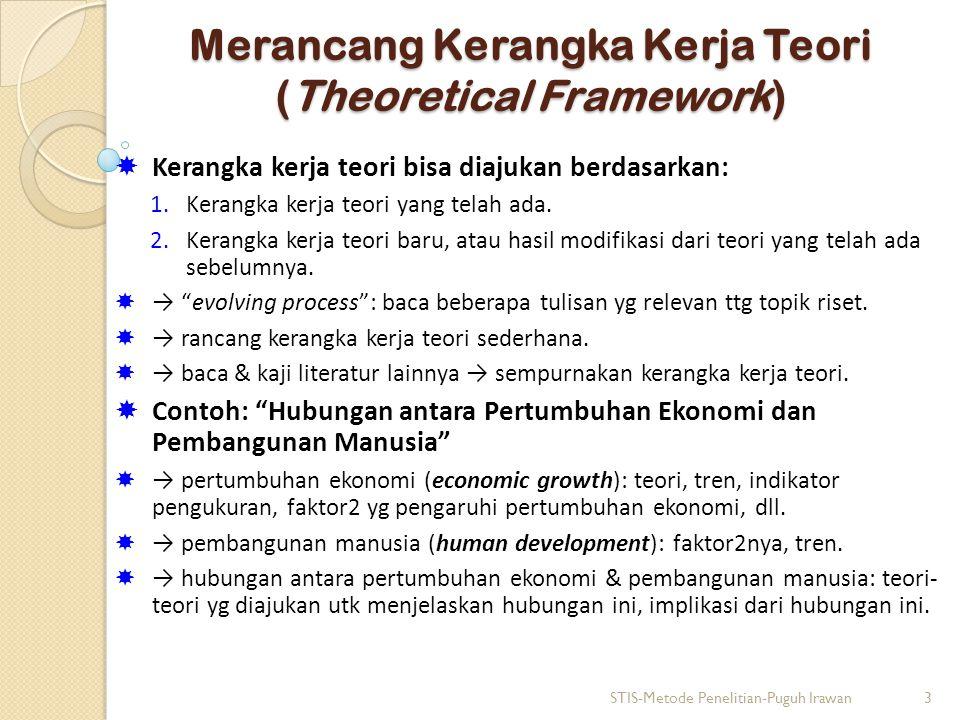 Merancang Kerangka Kerja Teori (Theoretical Framework)