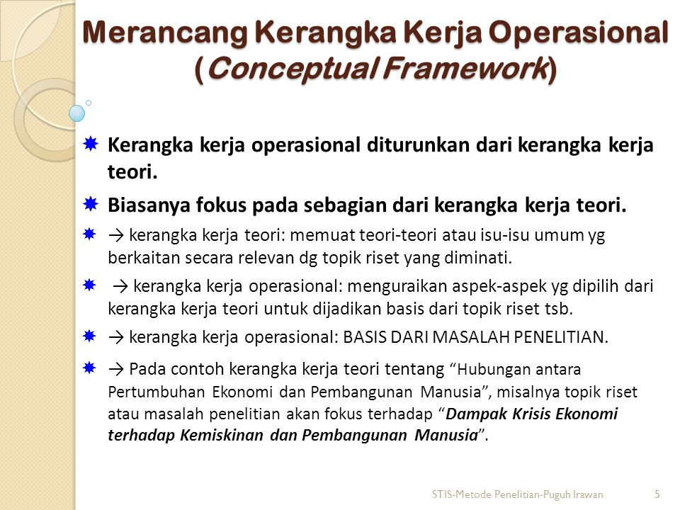 Merancang Kerangka Kerja Operasional (Conceptual Framework)