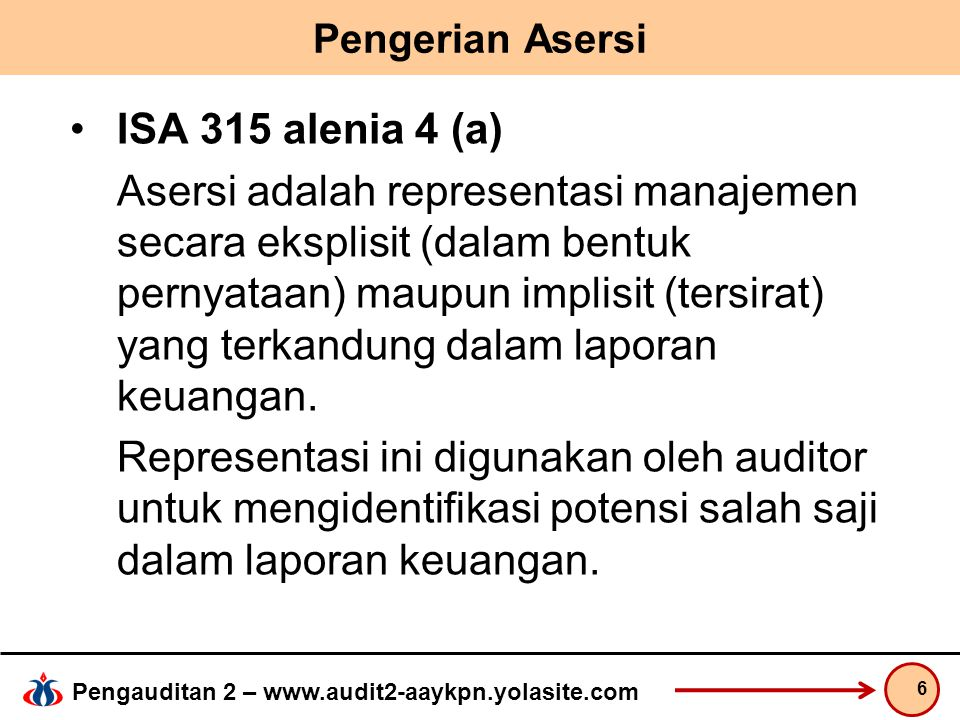 Pengerian Asersi ISA 315 alenia 4 (a)