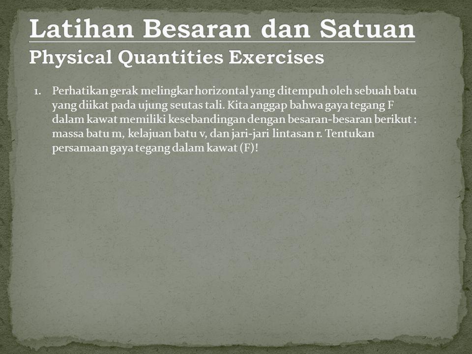 Latihan Besaran dan Satuan Physical Quantities Exercises