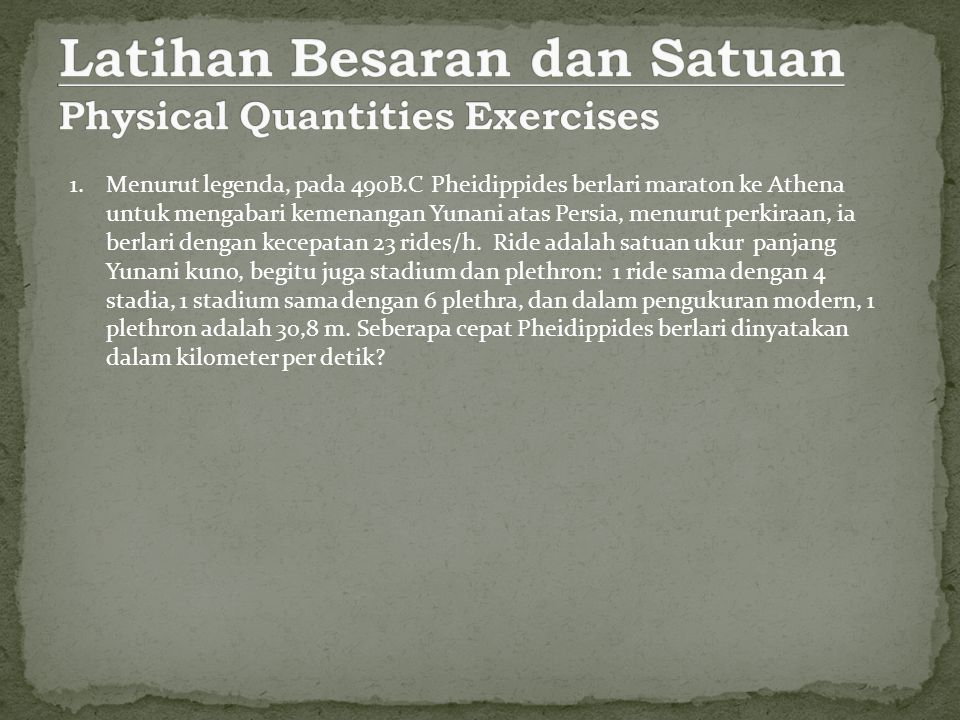 Latihan Besaran dan Satuan Physical Quantities Exercises