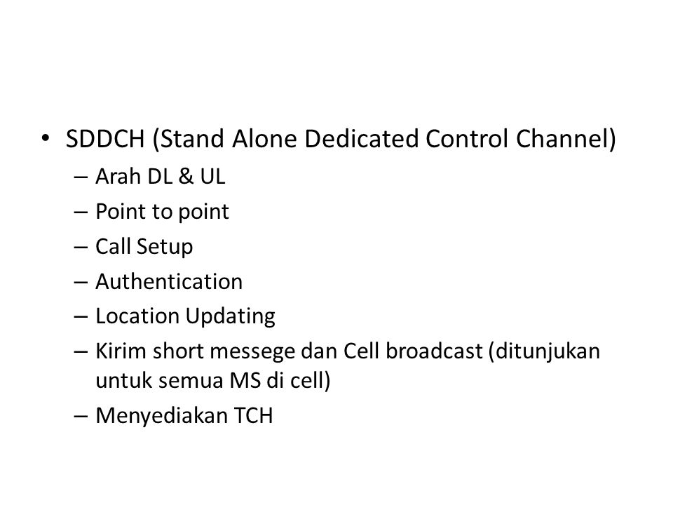 SDDCH (Stand Alone Dedicated Control Channel)
