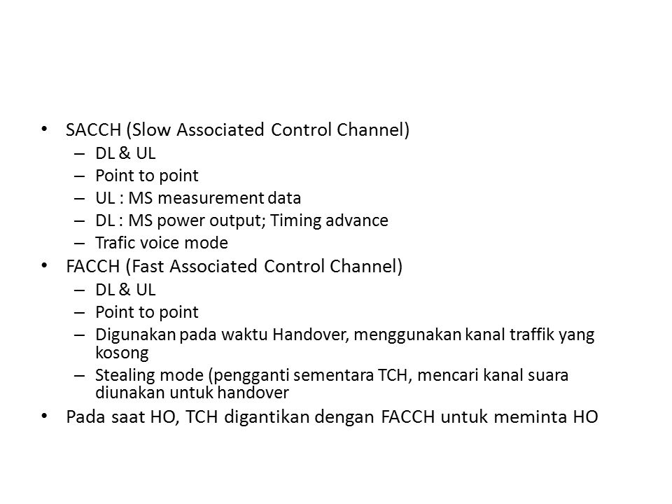 SACCH (Slow Associated Control Channel)