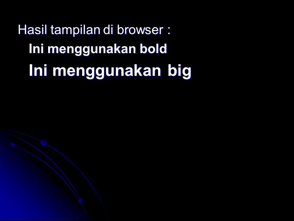 Hasil tampilan di browser :
