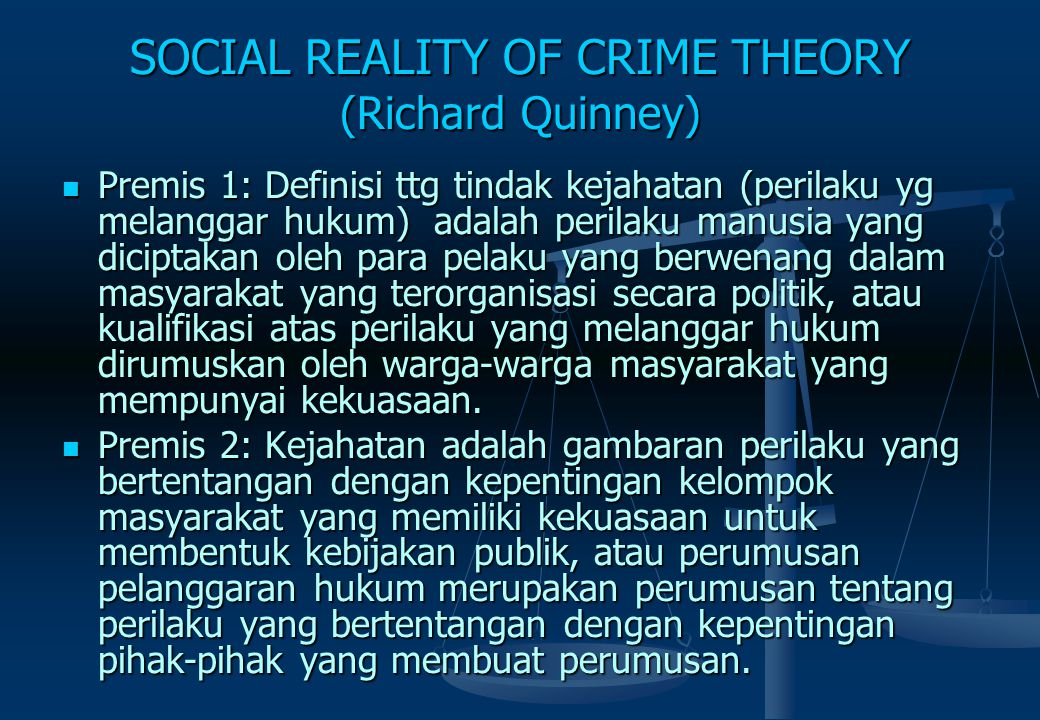 SOCIAL REALITY OF CRIME THEORY