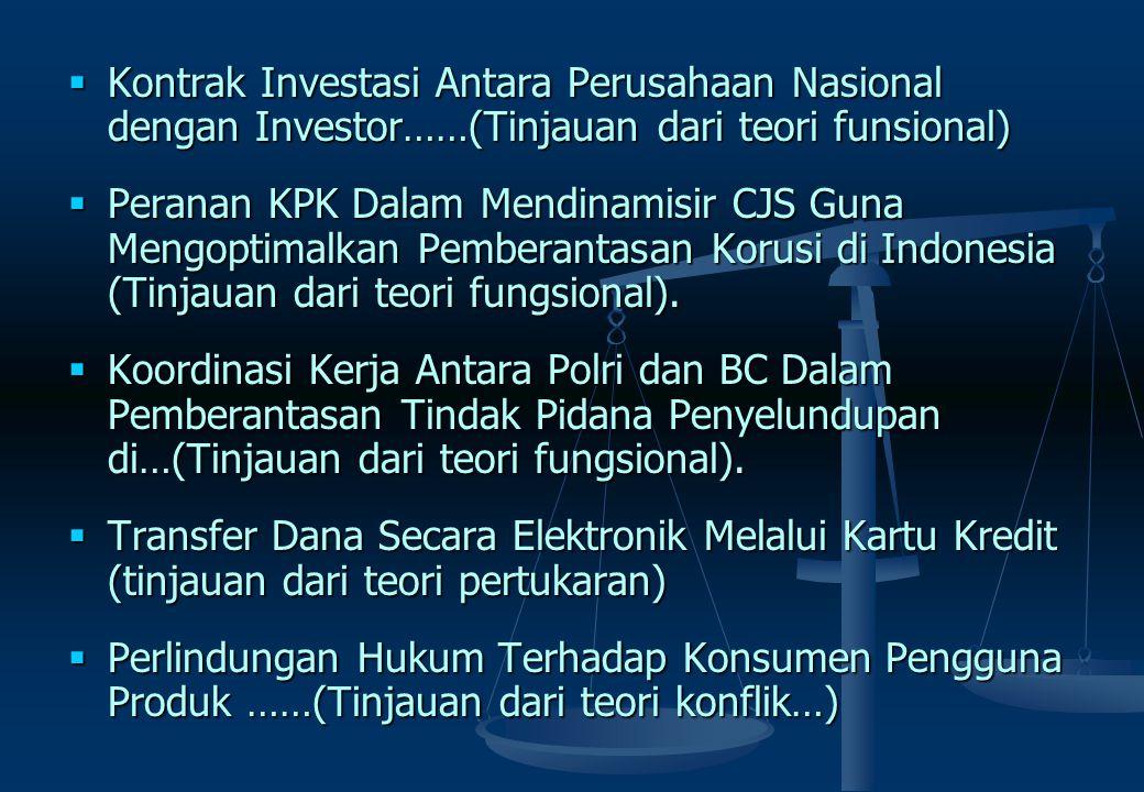Kontrak Investasi Antara Perusahaan Nasional dengan Investor……(Tinjauan dari teori funsional)