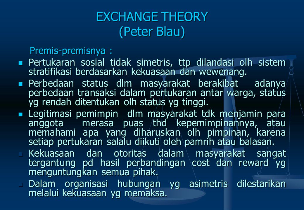 EXCHANGE THEORY (Peter Blau)
