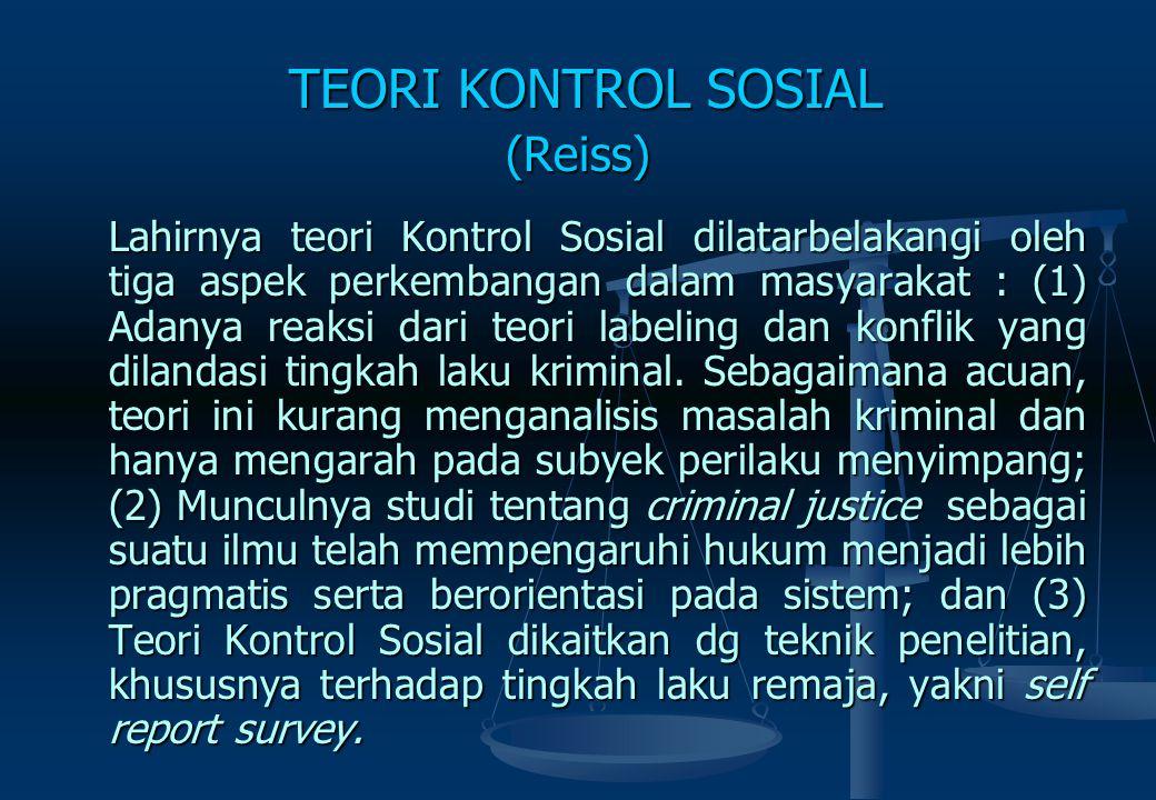 TEORI KONTROL SOSIAL (Reiss)