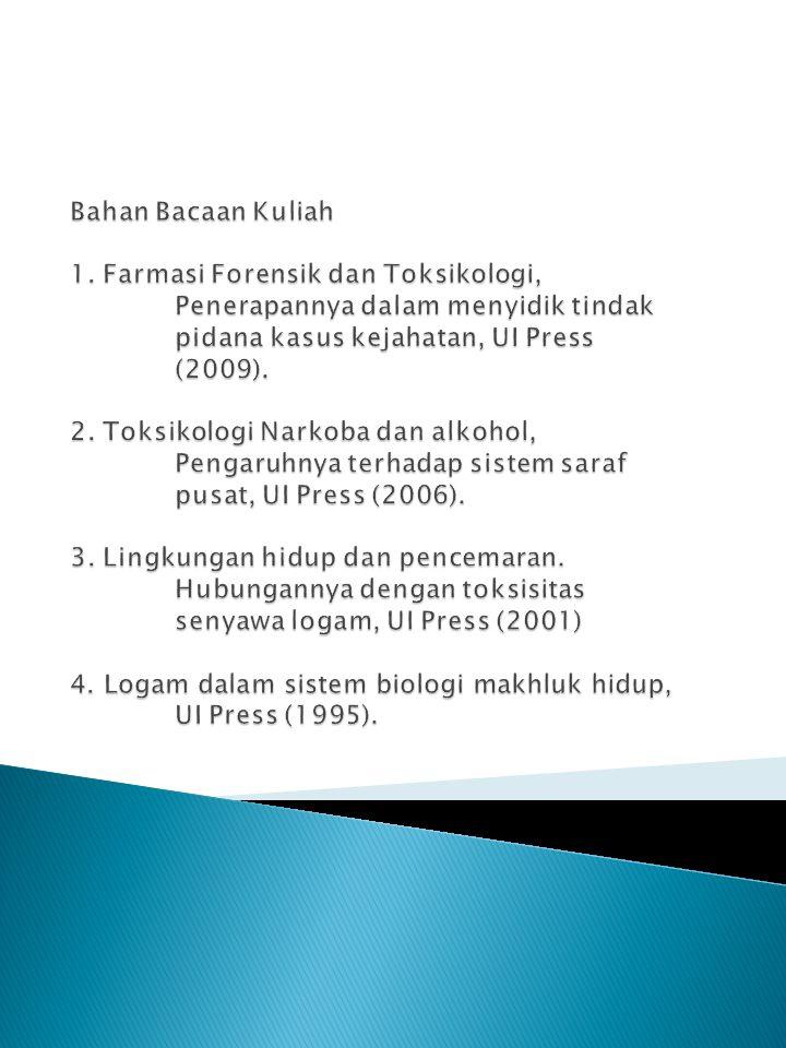 Bahan Bacaan Kuliah 1. Farmasi Forensik dan Toksikologi,