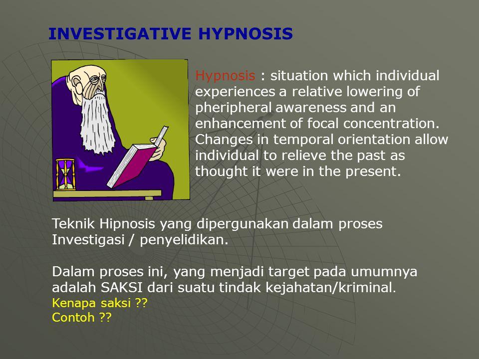 INVESTIGATIVE HYPNOSIS
