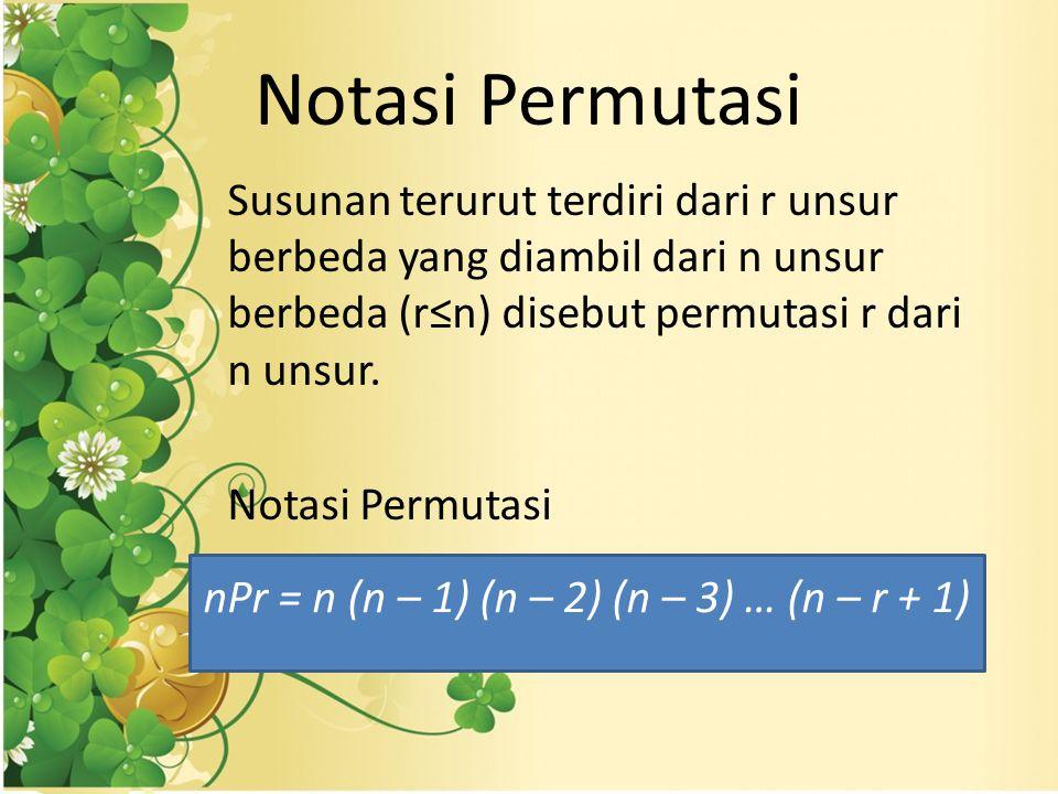 nPr = n (n – 1) (n – 2) (n – 3) … (n – r + 1)