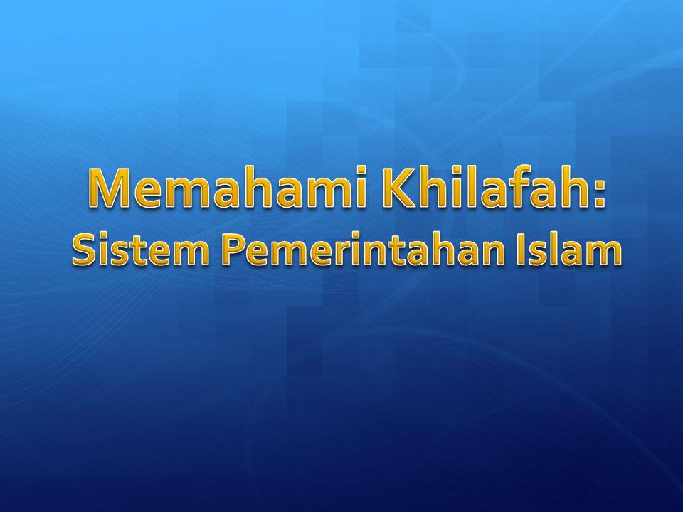 Sistem Pemerintahan Islam