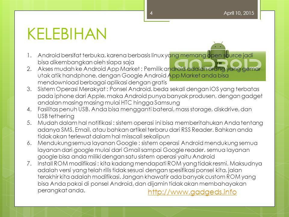 KELEBIHAN http://www.gadgeds.info