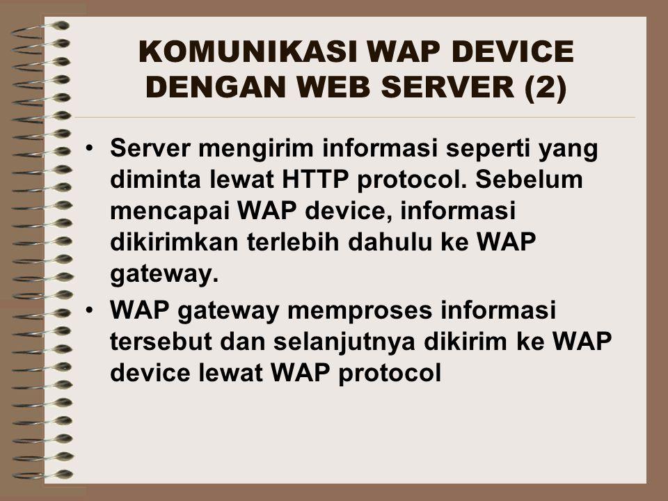 KOMUNIKASI WAP DEVICE DENGAN WEB SERVER (2)