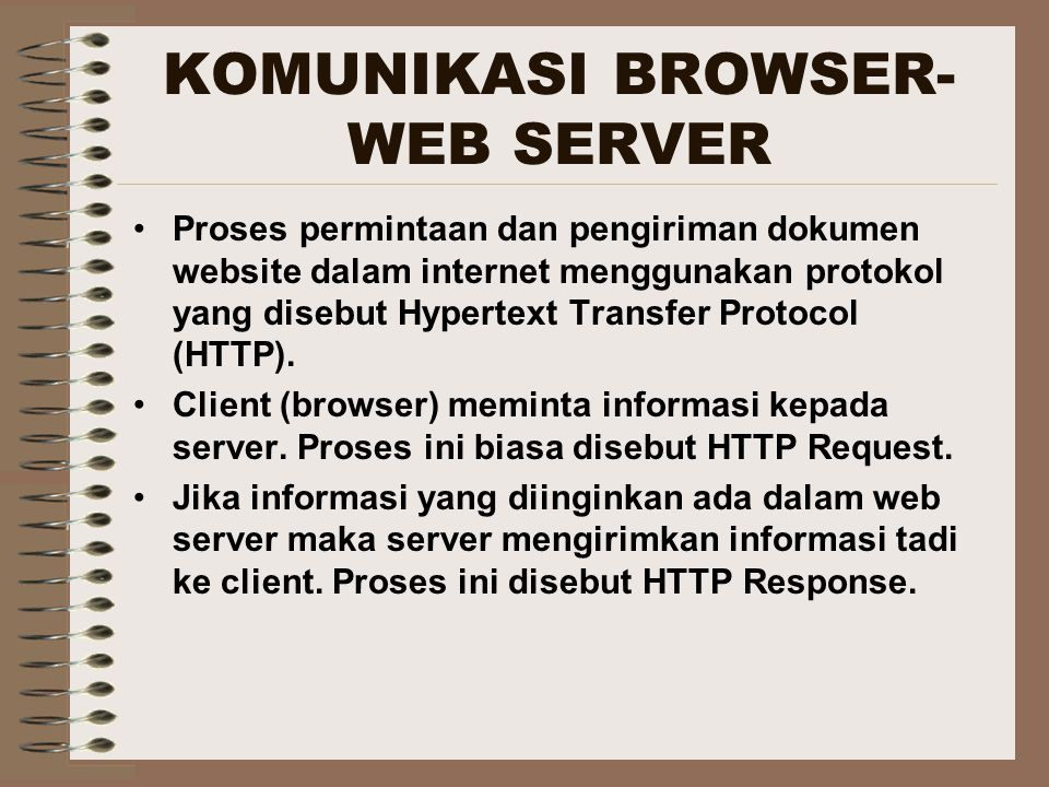 KOMUNIKASI BROWSER-WEB SERVER
