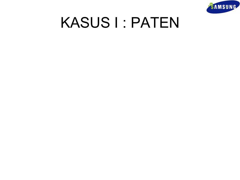 KASUS I : PATEN