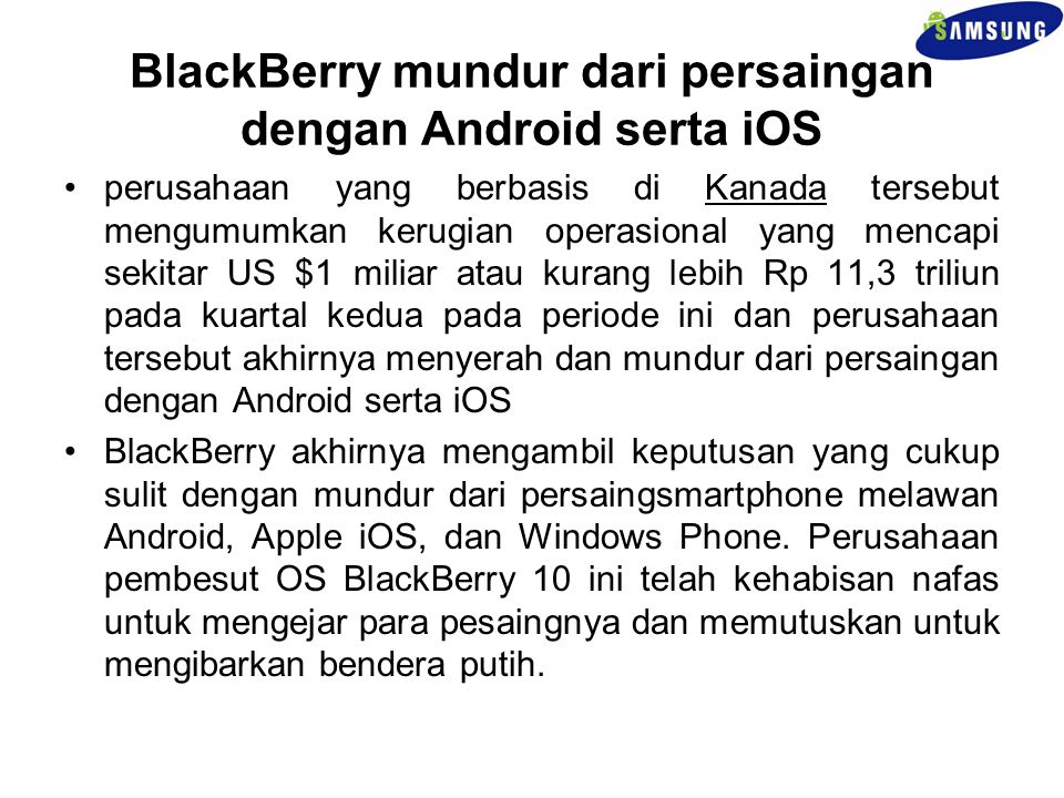 BlackBerry mundur dari persaingan dengan Android serta iOS