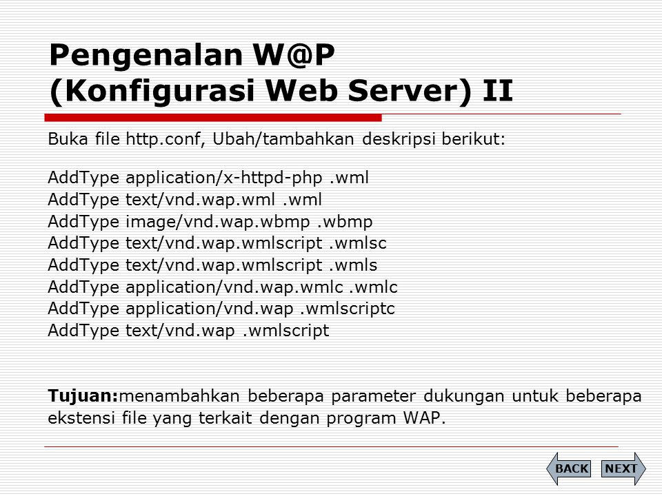 Pengenalan W@P (Konfigurasi Web Server) II