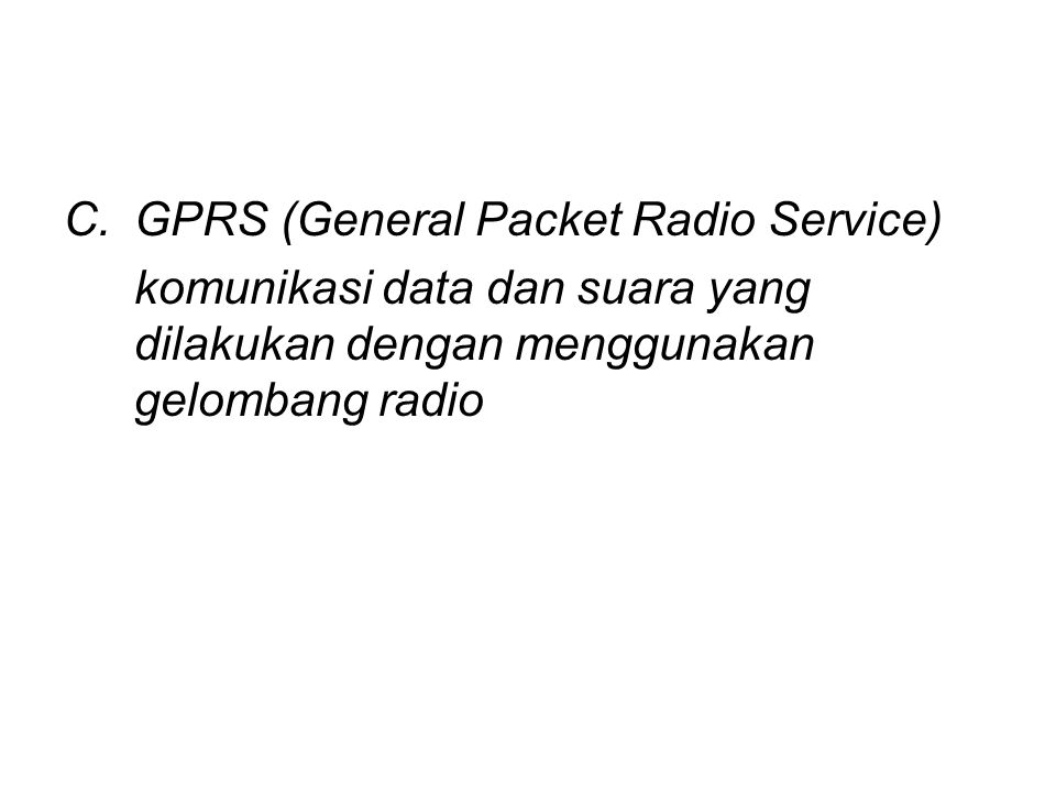 GPRS (General Packet Radio Service)