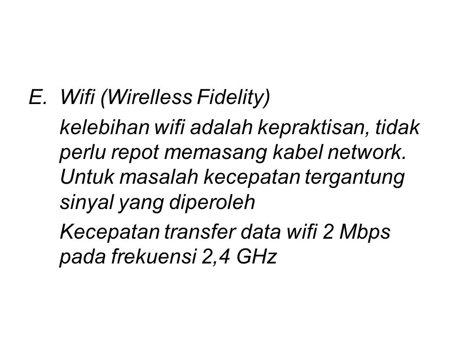 Wifi (Wirelless Fidelity)