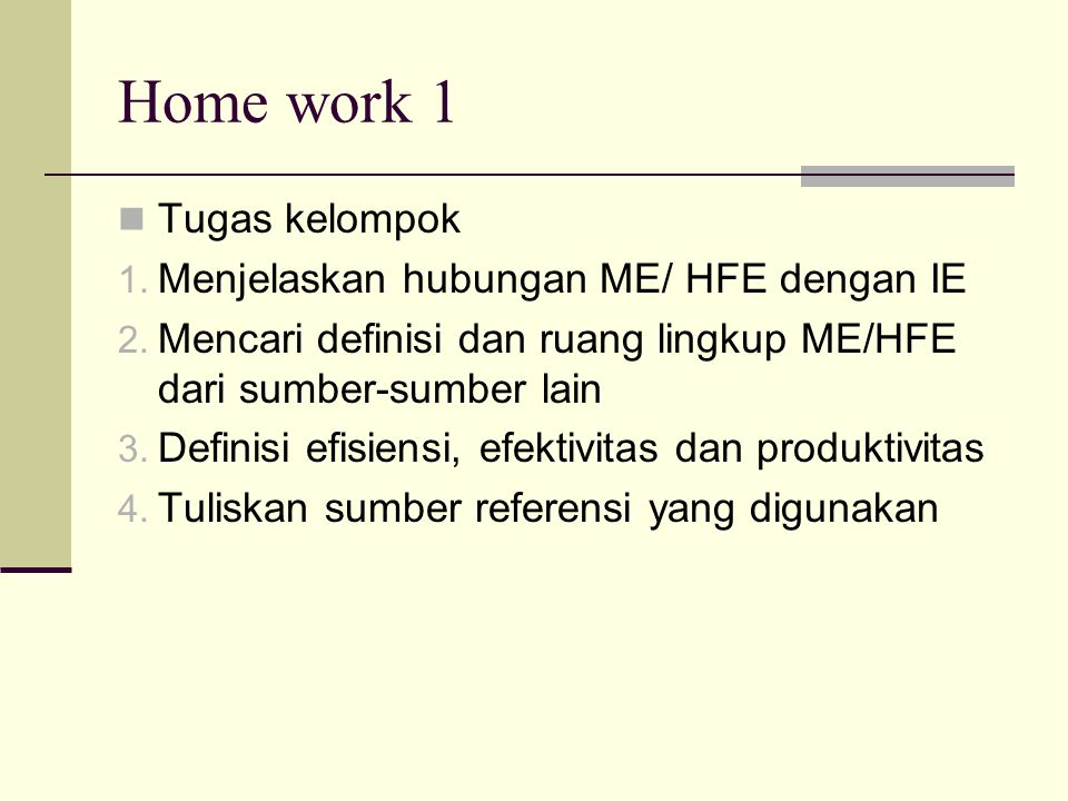 Home work 1 Tugas kelompok Menjelaskan hubungan ME/ HFE dengan IE